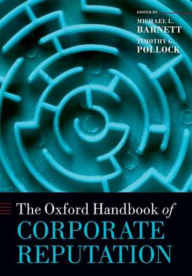 The Oxford Handbook of Corporate Reputation - Oxford Handbooks (Paperback)