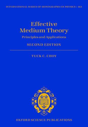 Effective Medium Theory: Principles and Applications - International Series of Monographs on Physics 165 (Hardback)