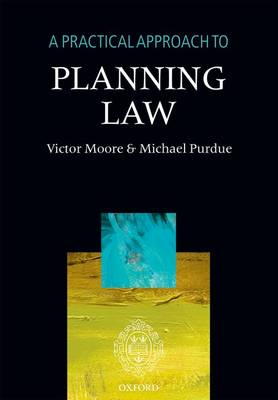 A Practical Approach to Planning Law - A Practical Approach (Paperback)