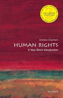 Human Rights: A Very Short Introduction - Very Short Introductions (Paperback)