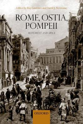 Rome, Ostia, Pompeii: Movement and Space. (Paperback)