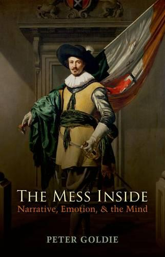 The Mess Inside: Narrative, Emotion, and the Mind (Paperback)