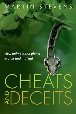 Cheats and Deceits: How Animals and Plants Exploit and Mislead (Hardback)