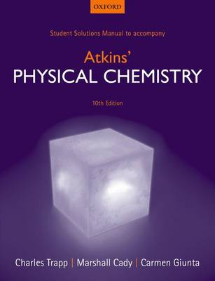 Student Solutions Manual to accompany Atkins' Physical Chemistry 10th edition (Paperback)