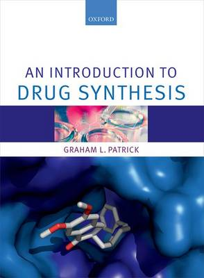 An Introduction to Drug Synthesis (Paperback)