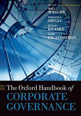 The Oxford Handbook of Corporate Governance - Oxford Handbooks (Paperback)