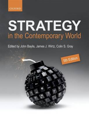 Strategy in the Contemporary World: An Introduction to Strategic Studies (Paperback)