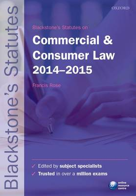 Blackstone's Statutes on Commercial & Consumer Law 2014-2015 - Blackstone's Statute Series (Paperback)