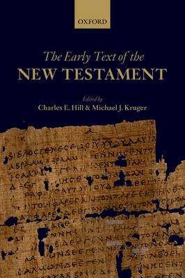 The Early Text of the New Testament (Paperback)