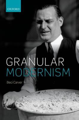 Granular Modernism (Hardback)