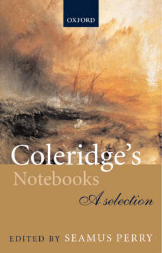Coleridge's Notebooks: A Selection (Paperback)