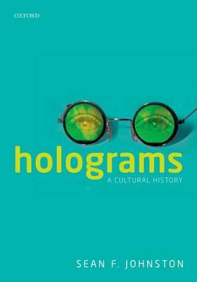 Holograms: A Cultural History (Hardback)