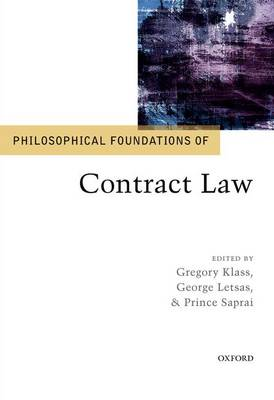 Philosophical Foundations of Contract Law - Philosophical Foundations of Law (Hardback)