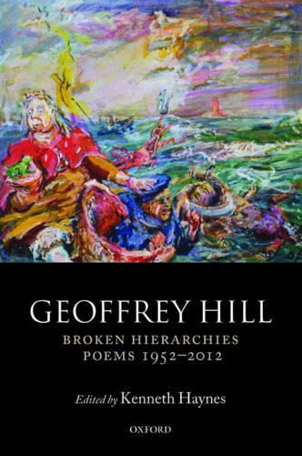 Broken Hierarchies: Poems 1952-2012 (Paperback)