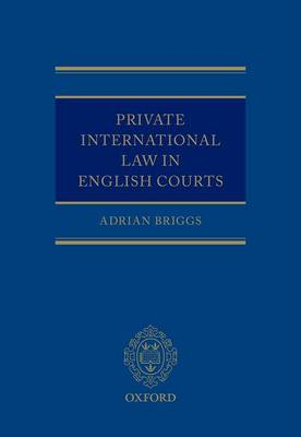 Private International Law in English Courts (Hardback)