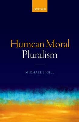 Humean Moral Pluralism (Hardback)