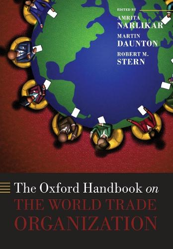 The Oxford Handbook on The World Trade Organization - Oxford Handbooks (Paperback)