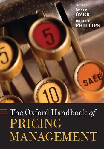 The Oxford Handbook of Pricing Management - Oxford Handbooks (Paperback)