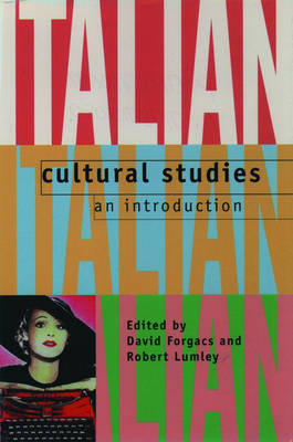 Italian Cultural Studies: An Introduction (Paperback)