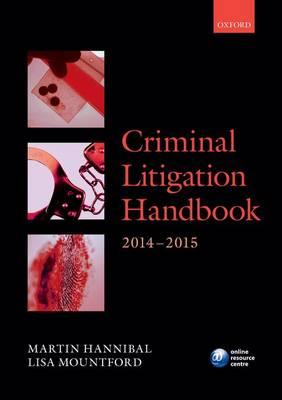 Criminal Litigation Handbook 2014-2015 2014-2015 - Legal Practice Course Guide (Paperback)