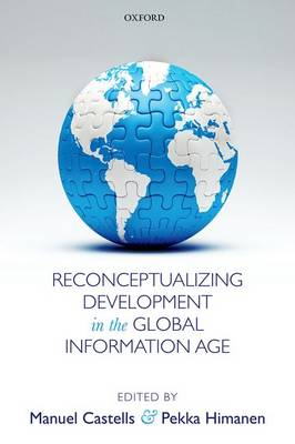 Reconceptualizing Development in the Global Information Age (Hardback)