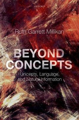 Beyond Concepts: Unicepts, Language, and Natural Information (Hardback)