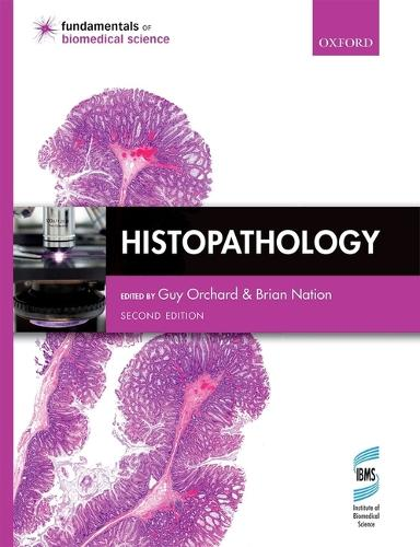 Histopathology - Fundamentals of Biomedical Science (Paperback)