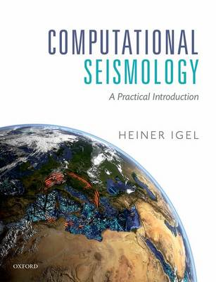 Computational Seismology: A Practical Introduction (Hardback)