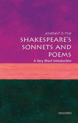 Shakespeare's Sonnets and Poems: A Very Short Introduction - Very Short Introductions (Paperback)