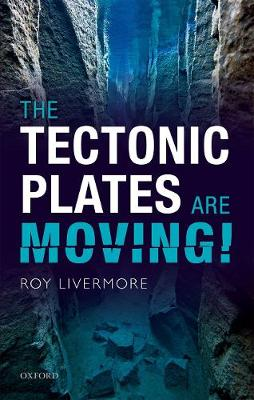 The Tectonic Plates are Moving! (Hardback)