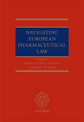 Navigating European Pharmaceutical Law: An Expert's Guide (Hardback)