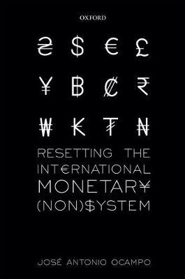 Resetting the International Monetary (Non)System - WIDER Studies in Development Economics (Hardback)