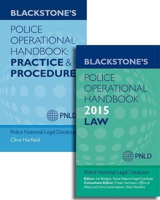 Blackstone's Police Operational Handbook 2015: Law & Practice and Procedure Pack