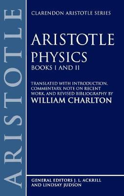 Physics Books I and II - Clarendon Aristotle Series (Paperback)