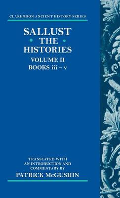 The Histories: Volume 2 (Books iii-v) - Clarendon Ancient History Series (Hardback)