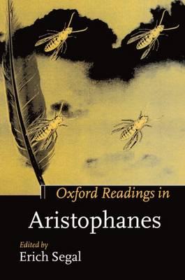 Oxford Readings in Aristophanes - Oxford Readings in Classical Studies (Hardback)