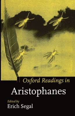 Oxford Readings in Aristophanes - Oxford Readings in Classical Studies (Paperback)