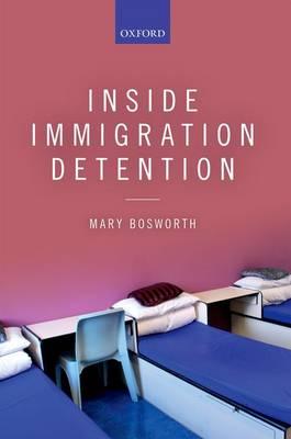 Inside Immigration Detention (Paperback)