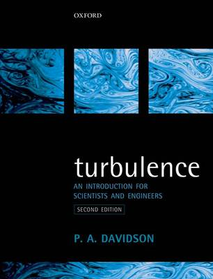 Turbulence: An Introduction for Scientists and Engineers (Paperback)