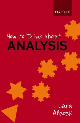 How to Think About Analysis (Paperback)