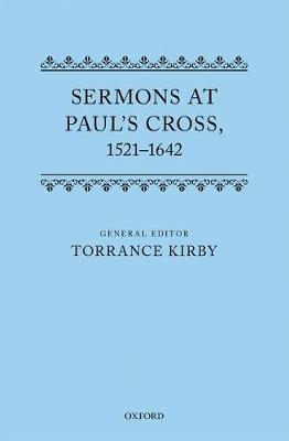 Sermons at Paul's Cross, 1521-1642 (Hardback)