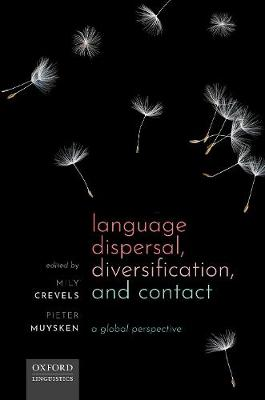 Language Dispersal, Diversification, and Contact C (Hardback)