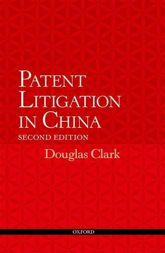 Patent Litigation in China 2e (Paperback)