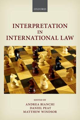 Interpretation in International Law (Hardback)