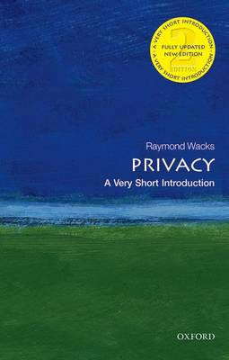 Privacy: A Very Short Introduction - Very Short Introductions (Paperback)