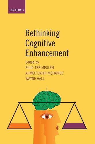 Rethinking Cognitive Enhancement (Hardback)