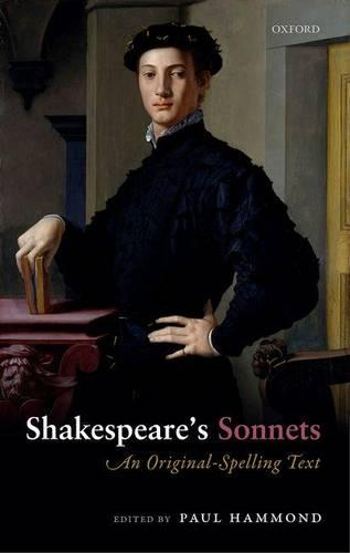 Shakespeare's Sonnets: An Original-Spelling Text (Paperback)