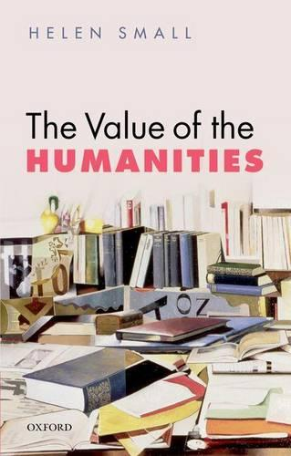 The Value of the Humanities (Paperback)