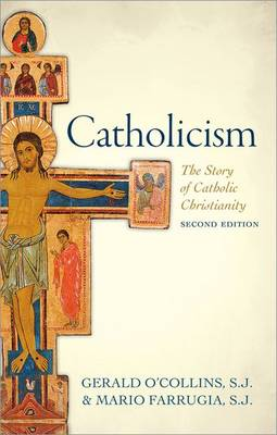 Catholicism: The Story of Catholic Christianity (Paperback)