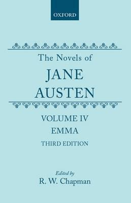 The Novels of Jane Austen: Volume IV: Emma (Hardback)